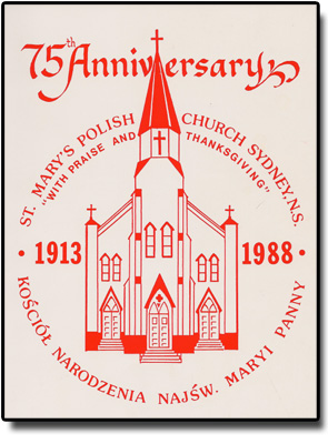 St. Mary's Polish Church History, From 75th Anniversary Book